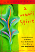 A Woman's Spirit: More Meditations for Women